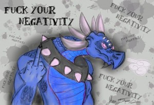 positivist_dragon_says_f_your_negativity_by_cartoon_lunchbox-d4vm8to